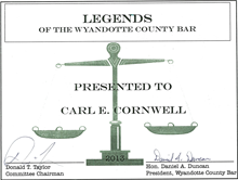 Legends of the Wyandotte County Bar - Presented to Carle E. Cornwell